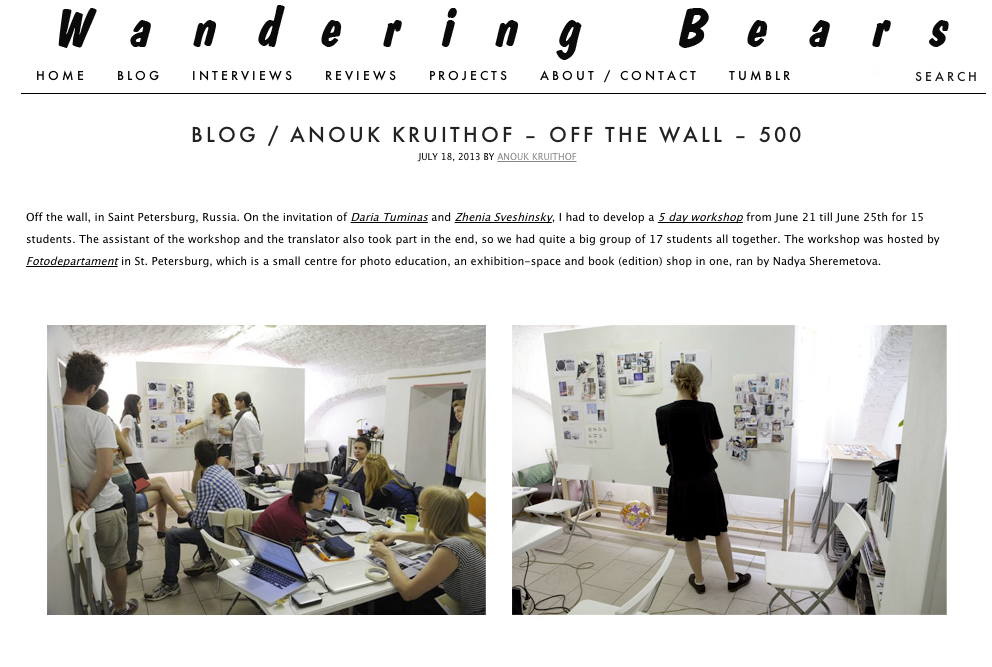 For the  500 blogpost on WanderingBears  I wrote a blogpost about the students work and workshop I gave in st. Petersburg at Fotodepartament.