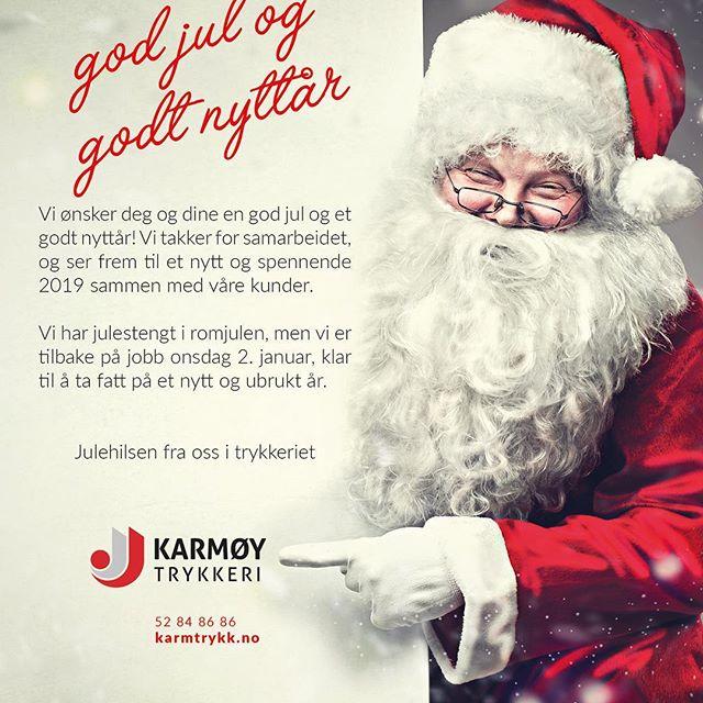 Vi ønsker deg og dine en god jul og et godt nyttår! Vi takker for samarbeidet, og ser frem til et nytt og spennende 2019 sammen med våre kunder.  Vi har julestengt i romjulen, men vi er tilbake på jobb onsdag 2. januar, klar til å ta fatt på et nytt og ubrukt år.  Julehilsen fra oss i trykkeriet @karmtrykk #trykkeri #trykksaker #storformat #bok #design