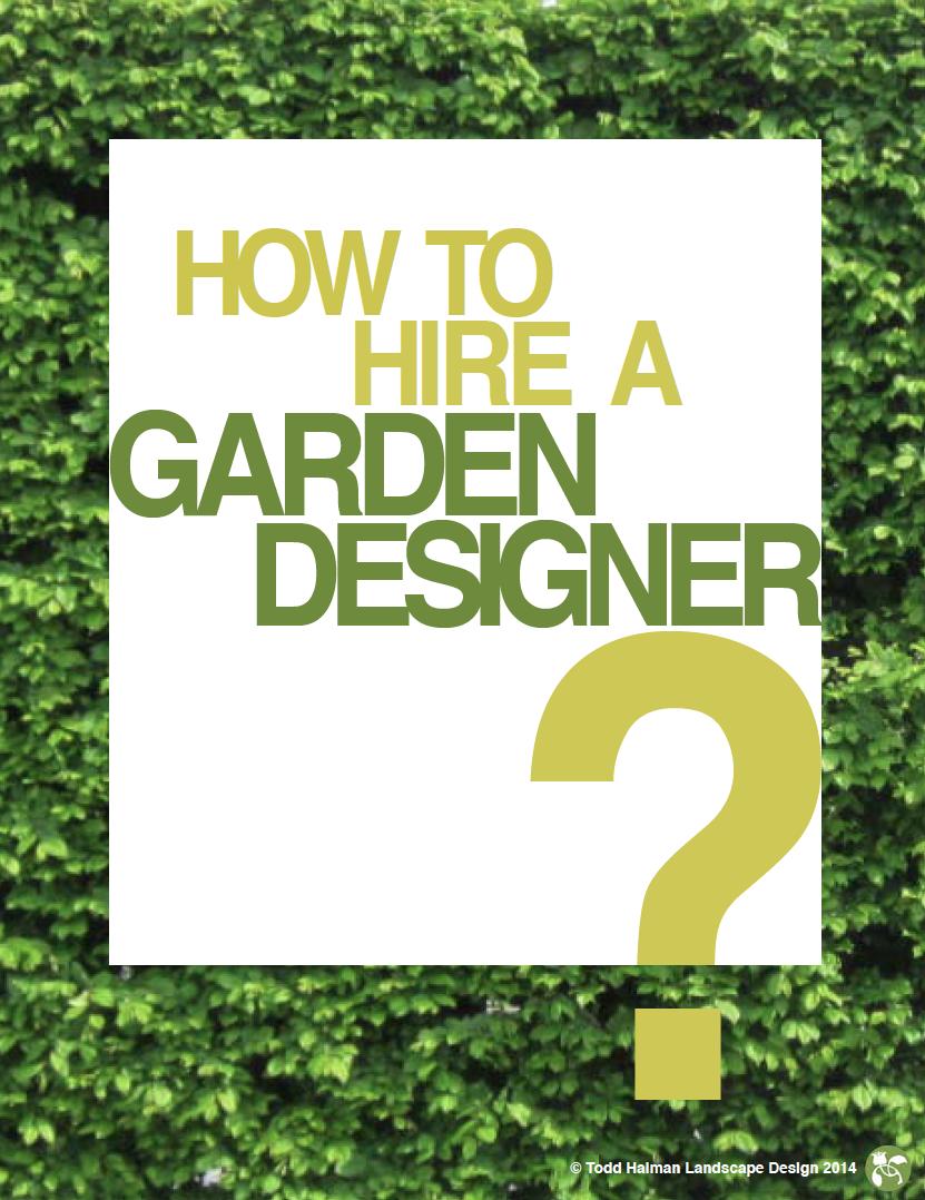 HIRING A GARDEN DESIGNER