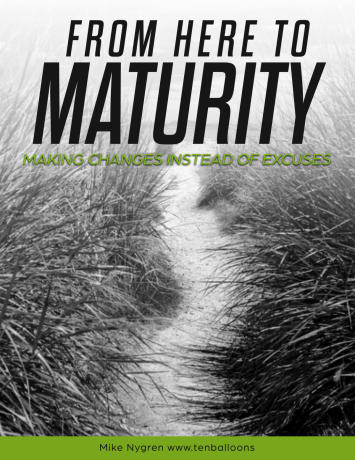 - From Here to Maturity is a fast paced high energy presentation about the word maturity and what happens when we stop making excuses and start making changes with our lives. Students are challenged with a wide range of practical ideas that can lead to immediate daily application while headed on the road to independence and maturity. Issues of time management, prioritizing school assignments and organizing project highlight the presentation designed for 5th-12th grade audiences.