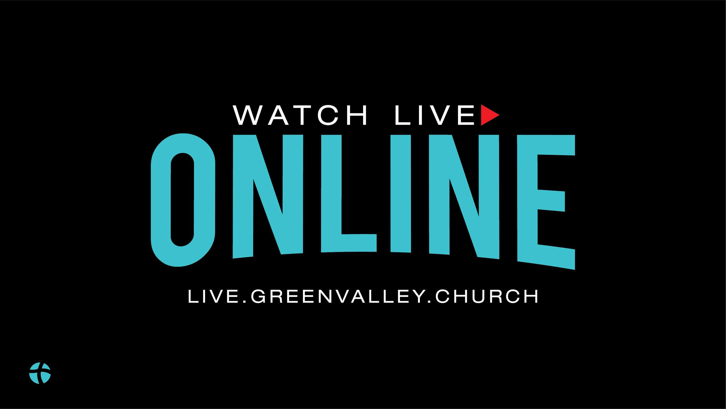 Weekend Service Live Online | Green Valley Community Church