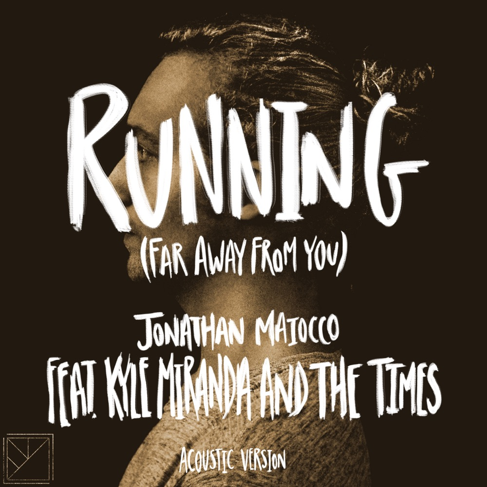 32 of 53. Running (Far Away from You) [Acoustic] feat. Kyle Miranda and the Times.  Listen on  Spotify ,  Apple Music ,  YouTube ,  etc.