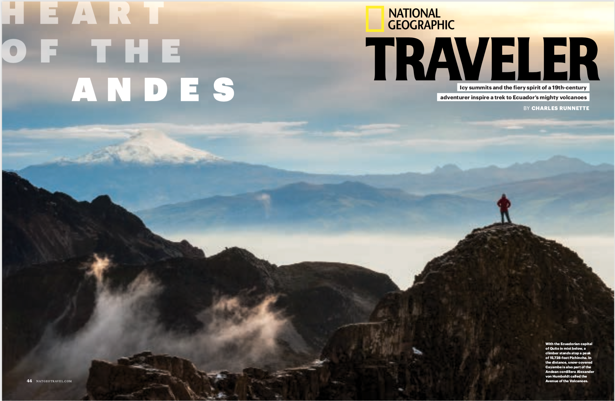 Heart of the Andes - I wrote a feature about mountain climbing in the footsteps of Alexander Von Humboldt through the Ecuadorian Andes for National Geographic Traveler.(NGT — August/September 2018)