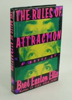 """""""The Rules of Attraction"""" - Bret Eason Ellis"""