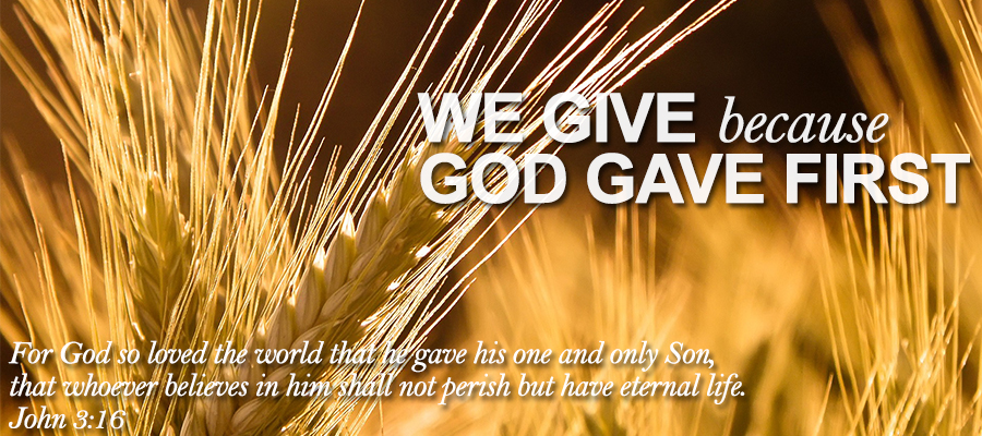 We Give Because God Gave First - John 3:16. Tithes & Offering Part 1