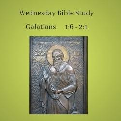 Galatians 1:6 - 2:1