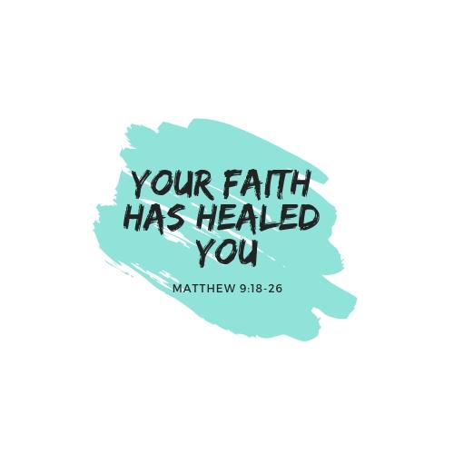 Luther Sermon - Your Faith Has Healed You