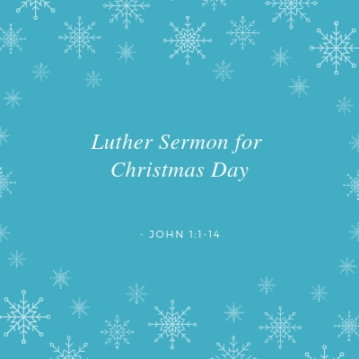 Luther on John 1:1-14