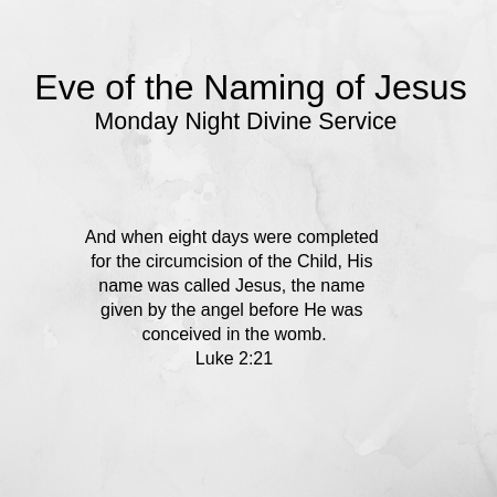 Eve of the Naming of Jesus