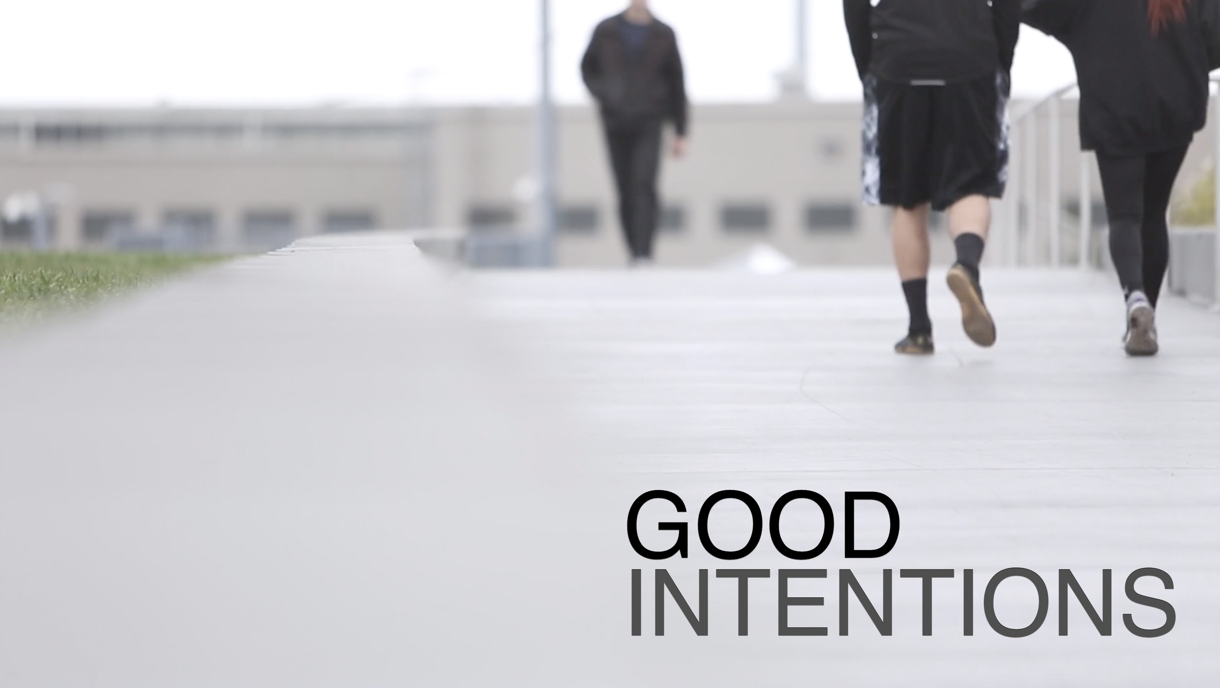 Good Intentions Title Slide.png