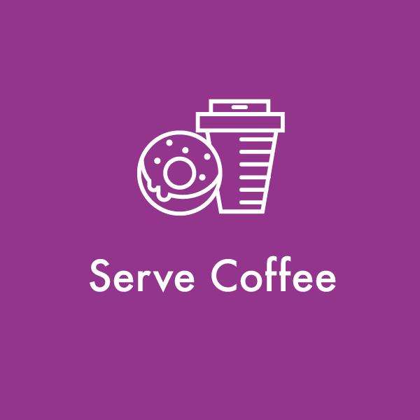 Serve Coffee