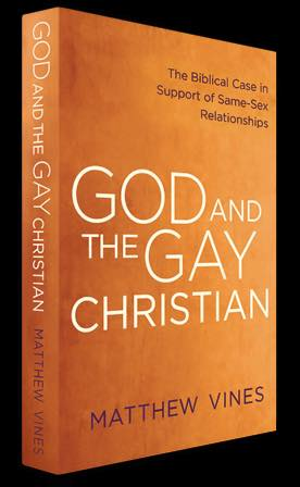 God and the Gay Christian: The Biblical Case in Support of Same Sex Relationships