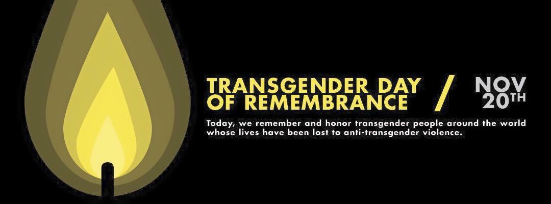 Transgender Day of Remembrance - November 20