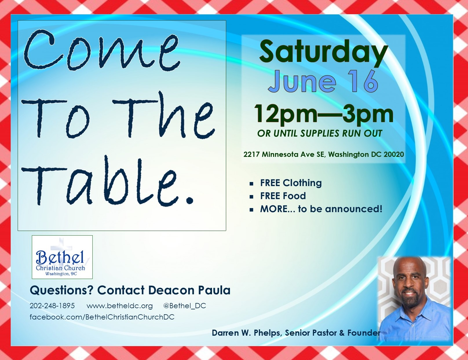 """June 16, 2018 - """"Come to the Table."""" Free food, clothing and more."""