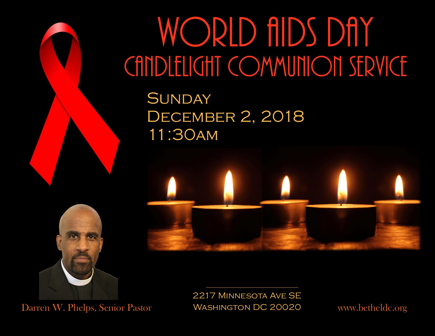 Bethel Christian Church DC will commemorate World AIDS Day on Sunday December 2, 2018 with a candlelight Communion service.