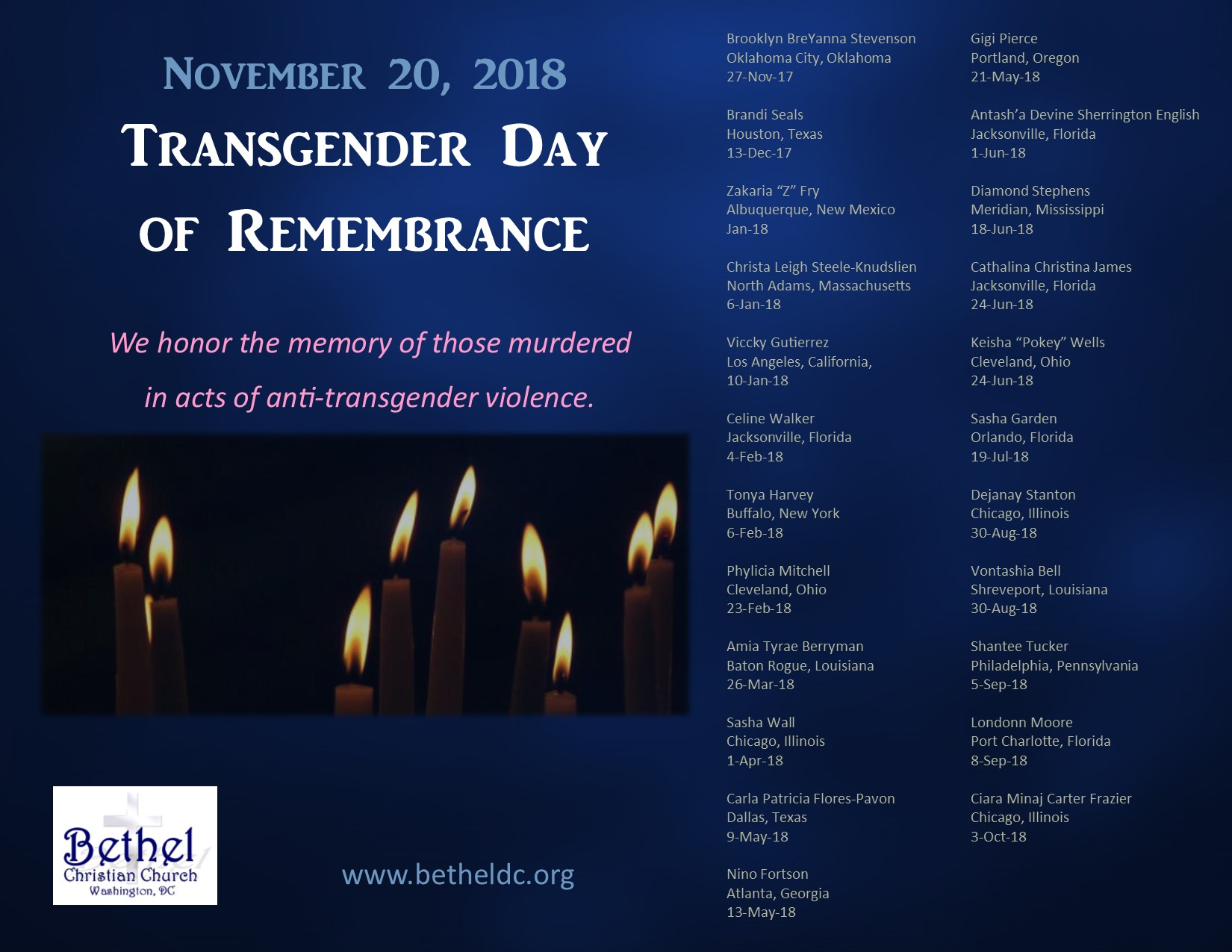 November 20, 2018 - Transgender Day of Remembrance. We honor the memory of those murdered in acts of anti-transgender violence.