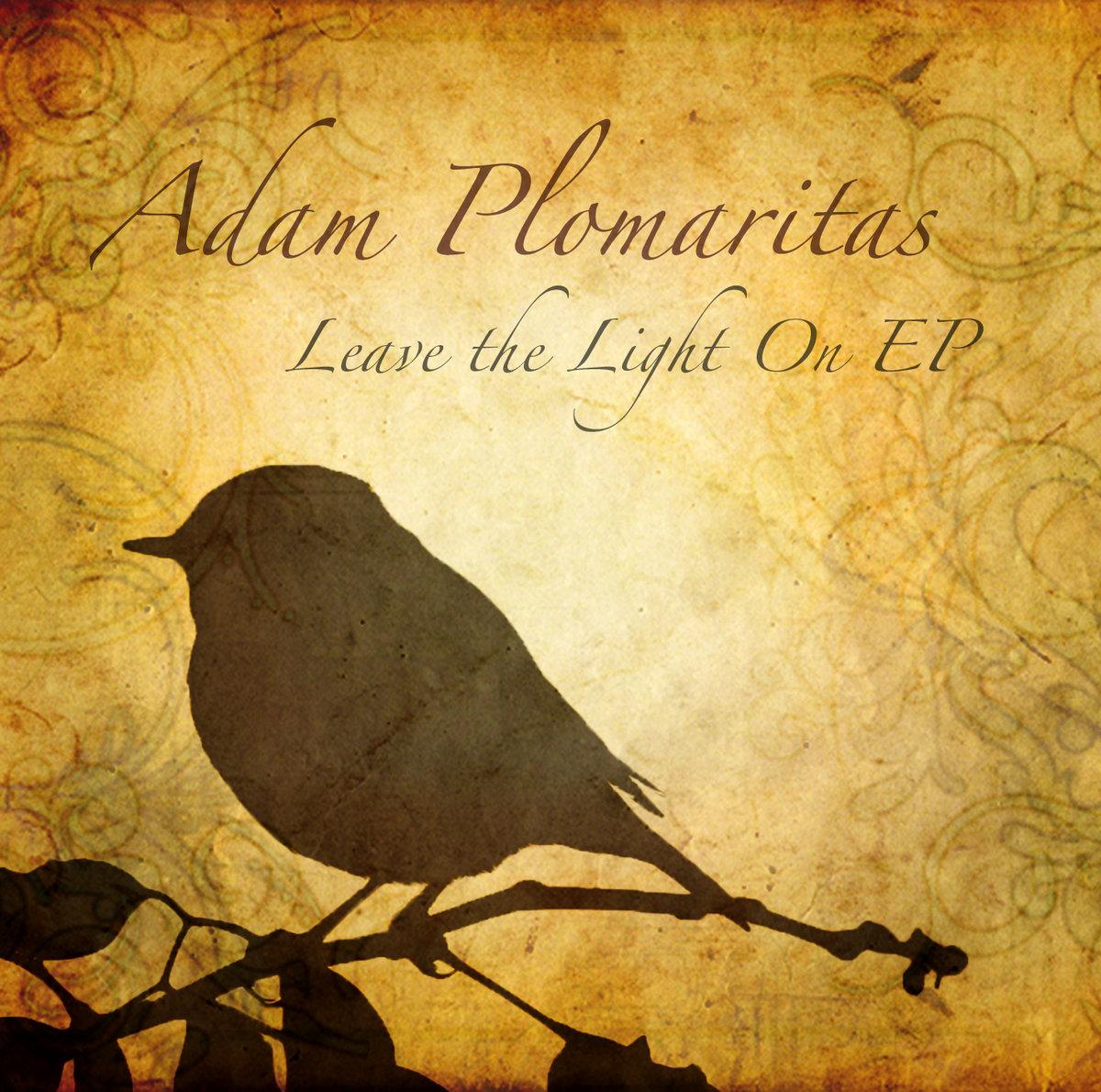 Adam Plomaritas: Leave the Light On EP