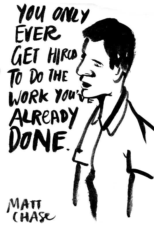 Good advice from Matt Chase.