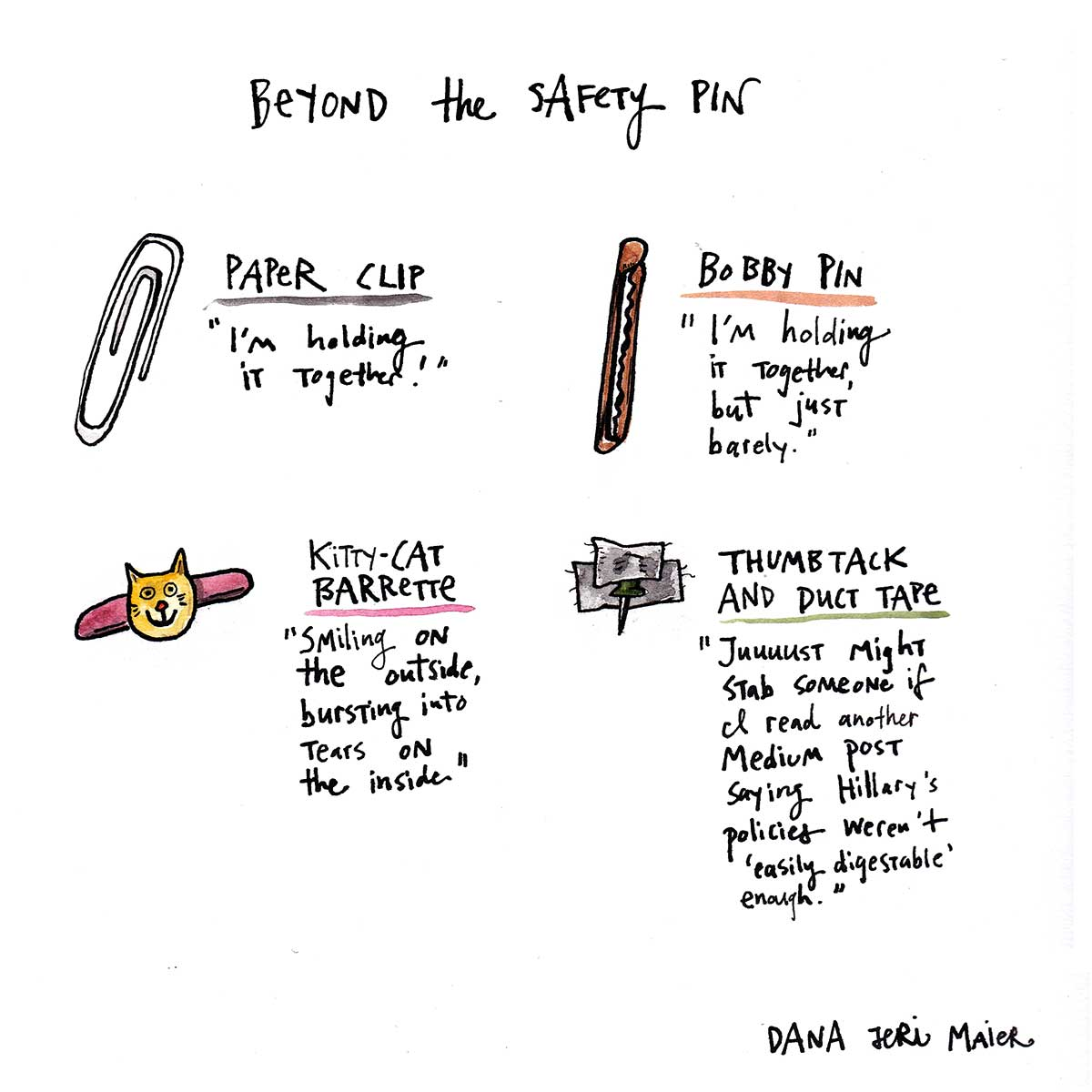 Beyond the Safety Pin
