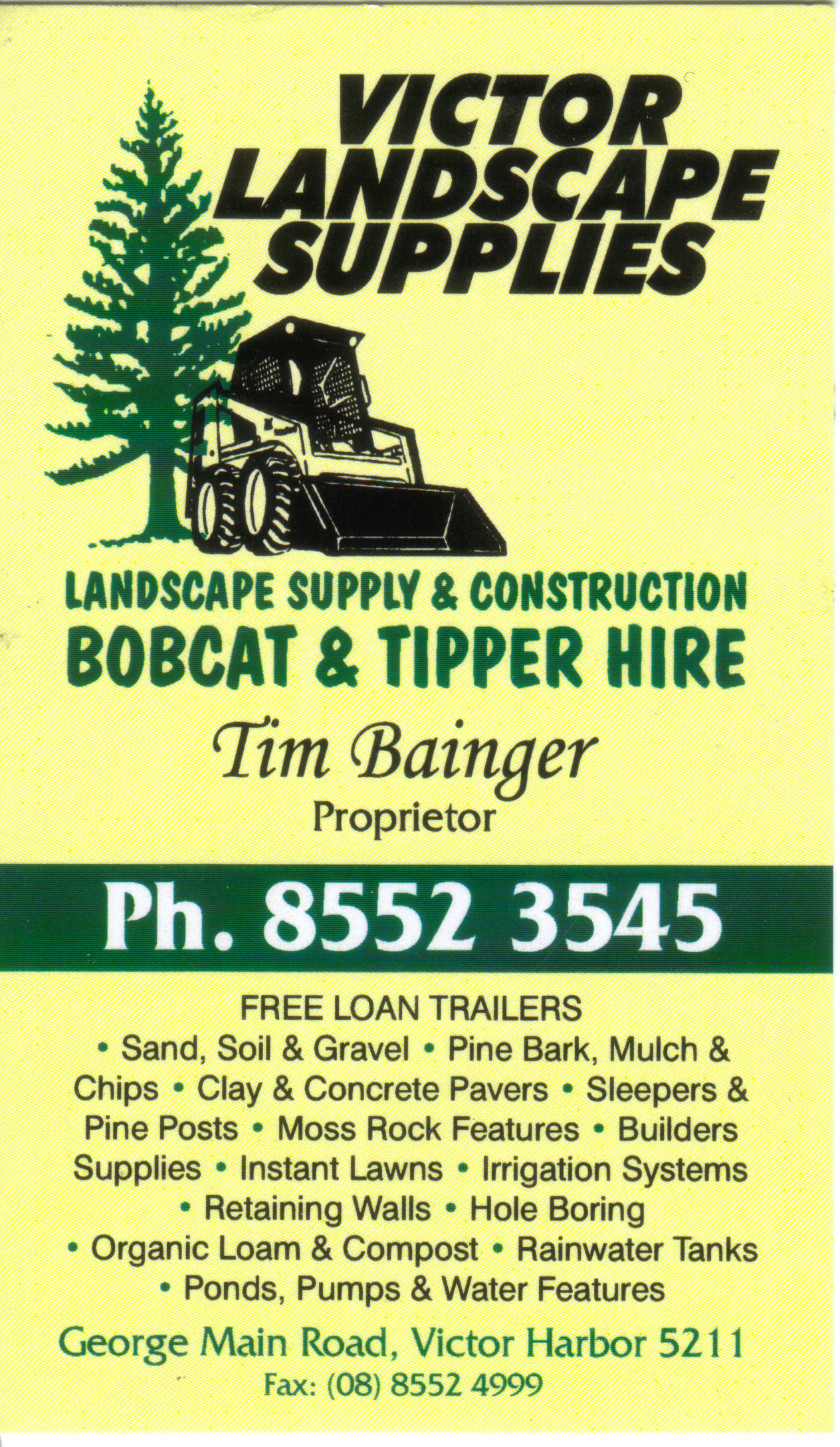 See Tim for all your landscaping needs.