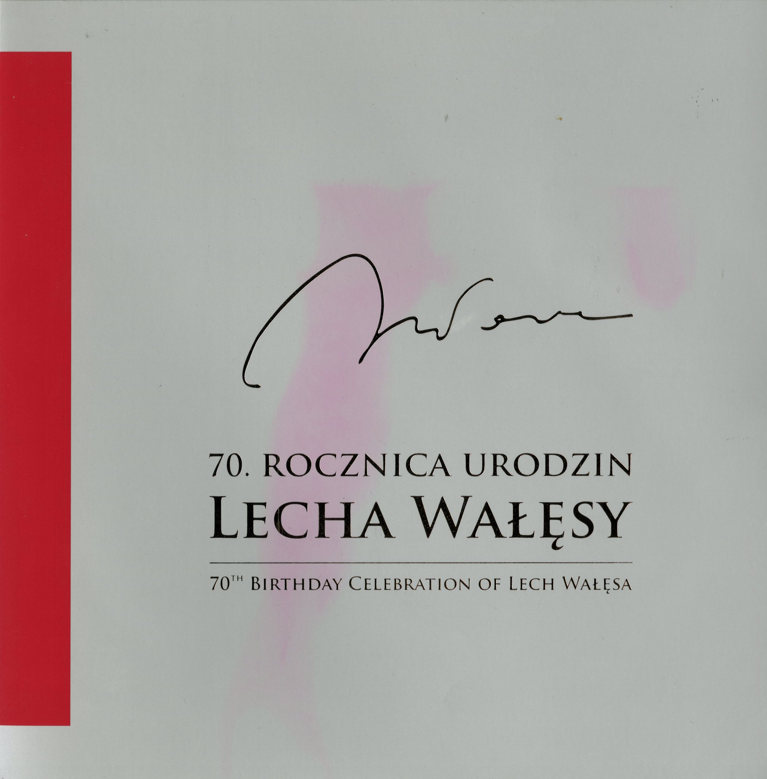 70th Birthday Celebration of Lech Walesa