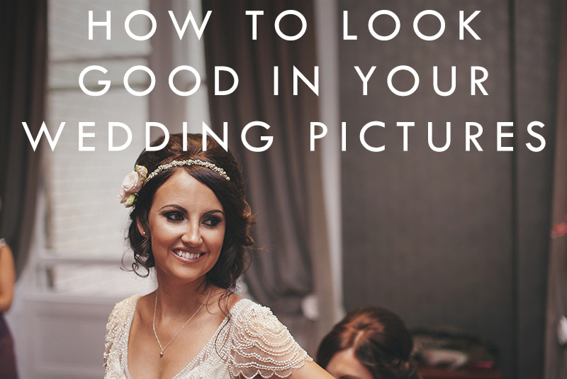 how-to-look-good-in-your-wedding-pictures