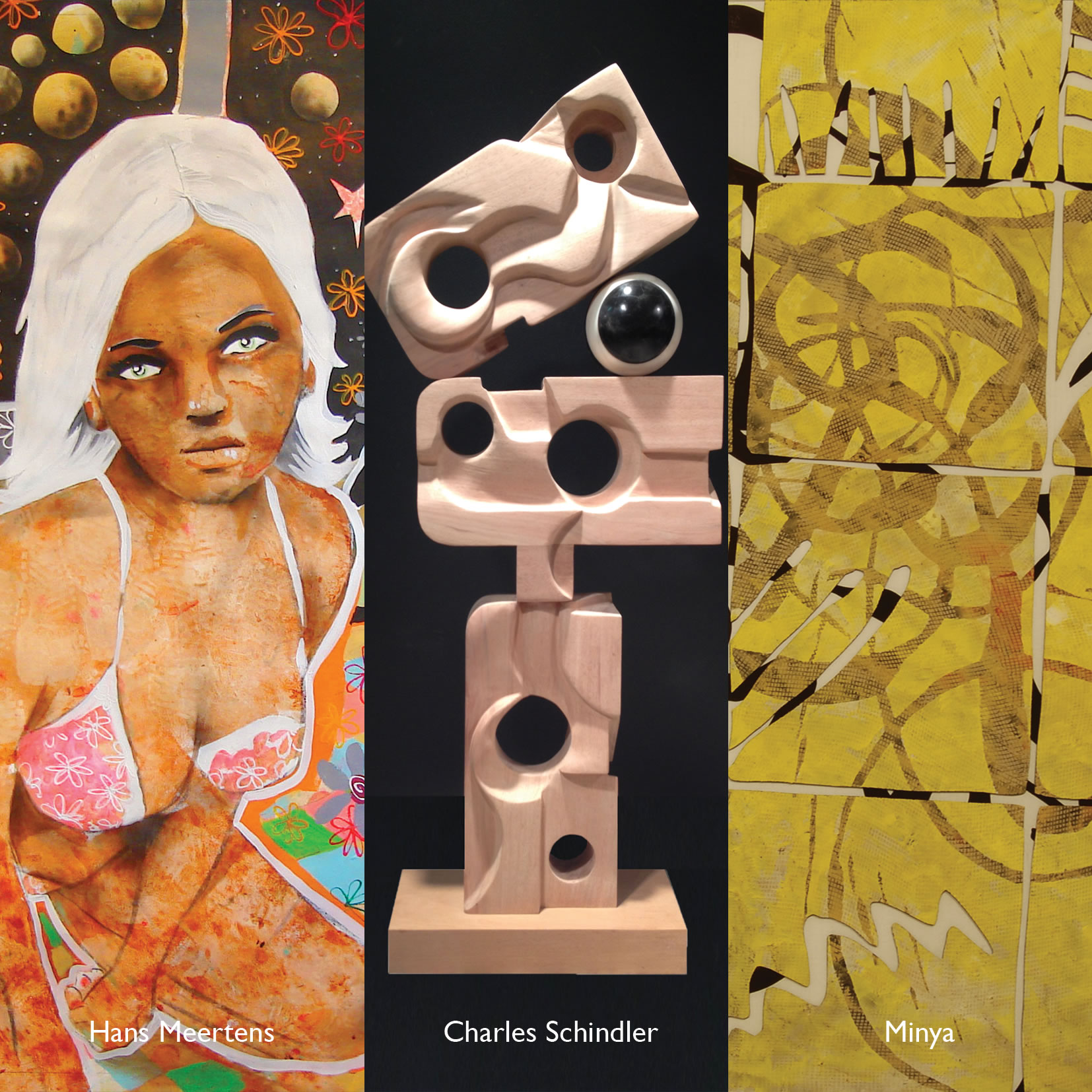 """Acquainted""   Hans Meertens -Minya -Charles Schindler  March 26 - April 11, 2015"