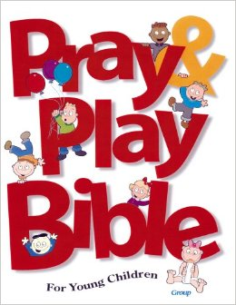Pray and Play Bible for Young Children