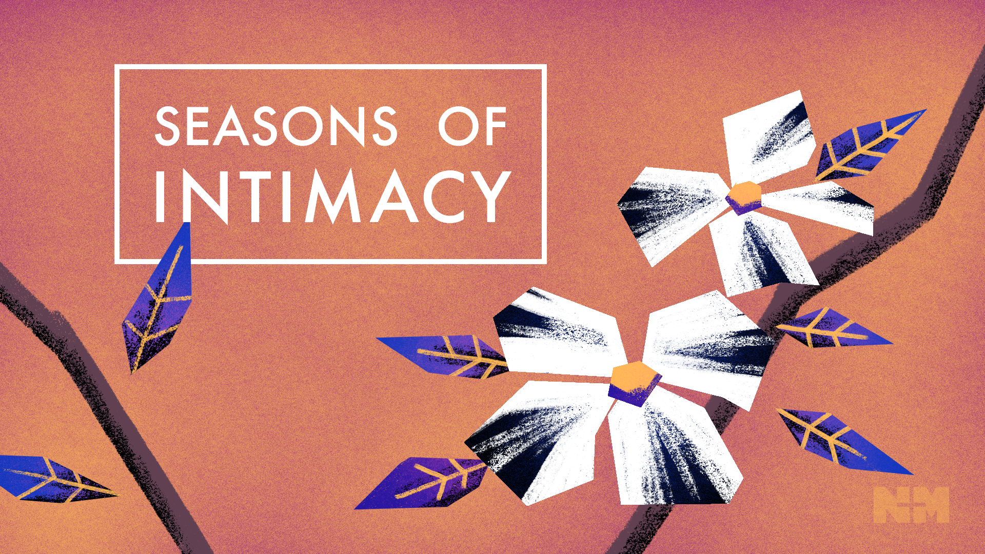 Seasons of Intimacy