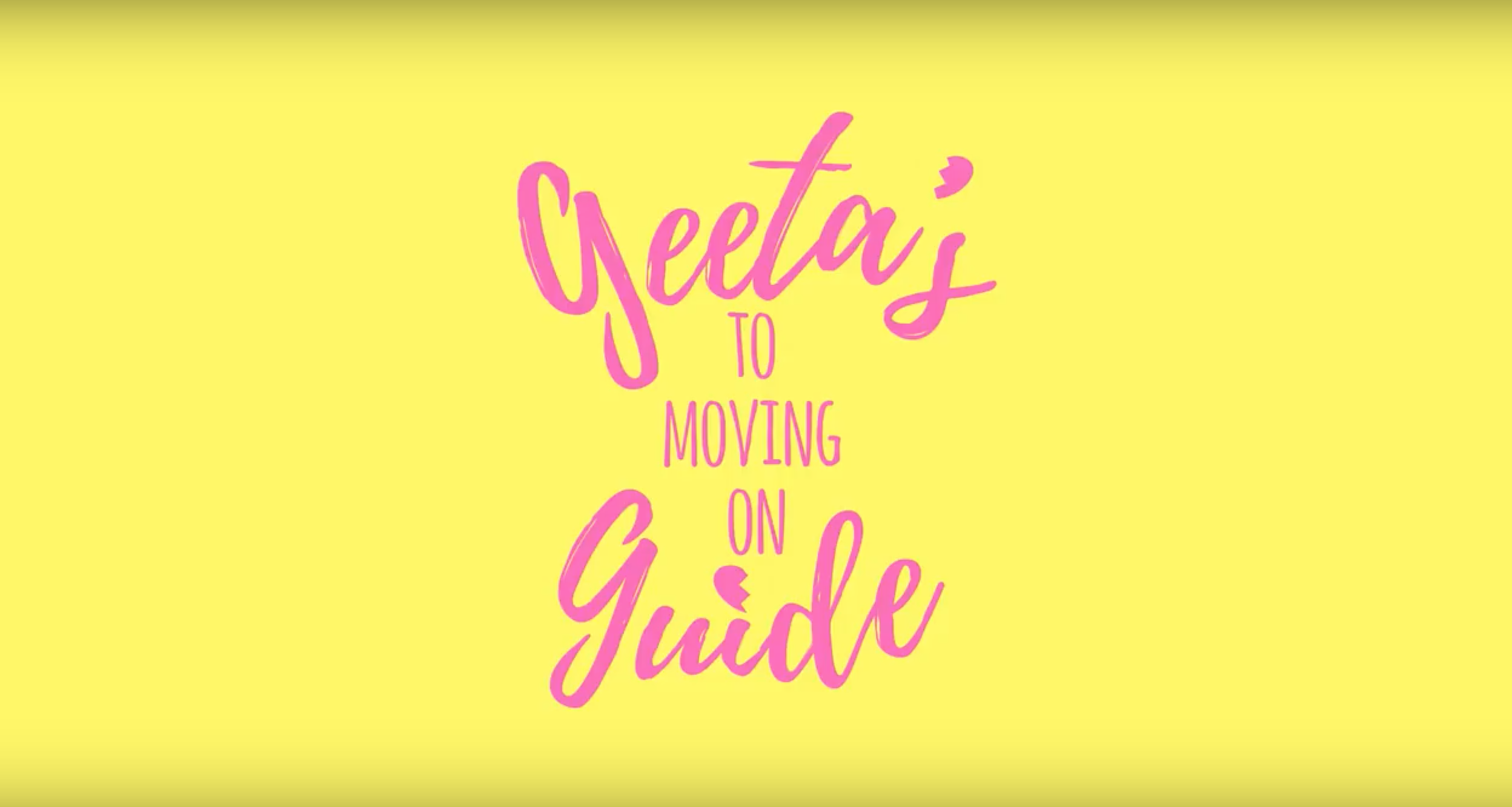 GEETA'S GUIDE TO MOVING ON Webseries