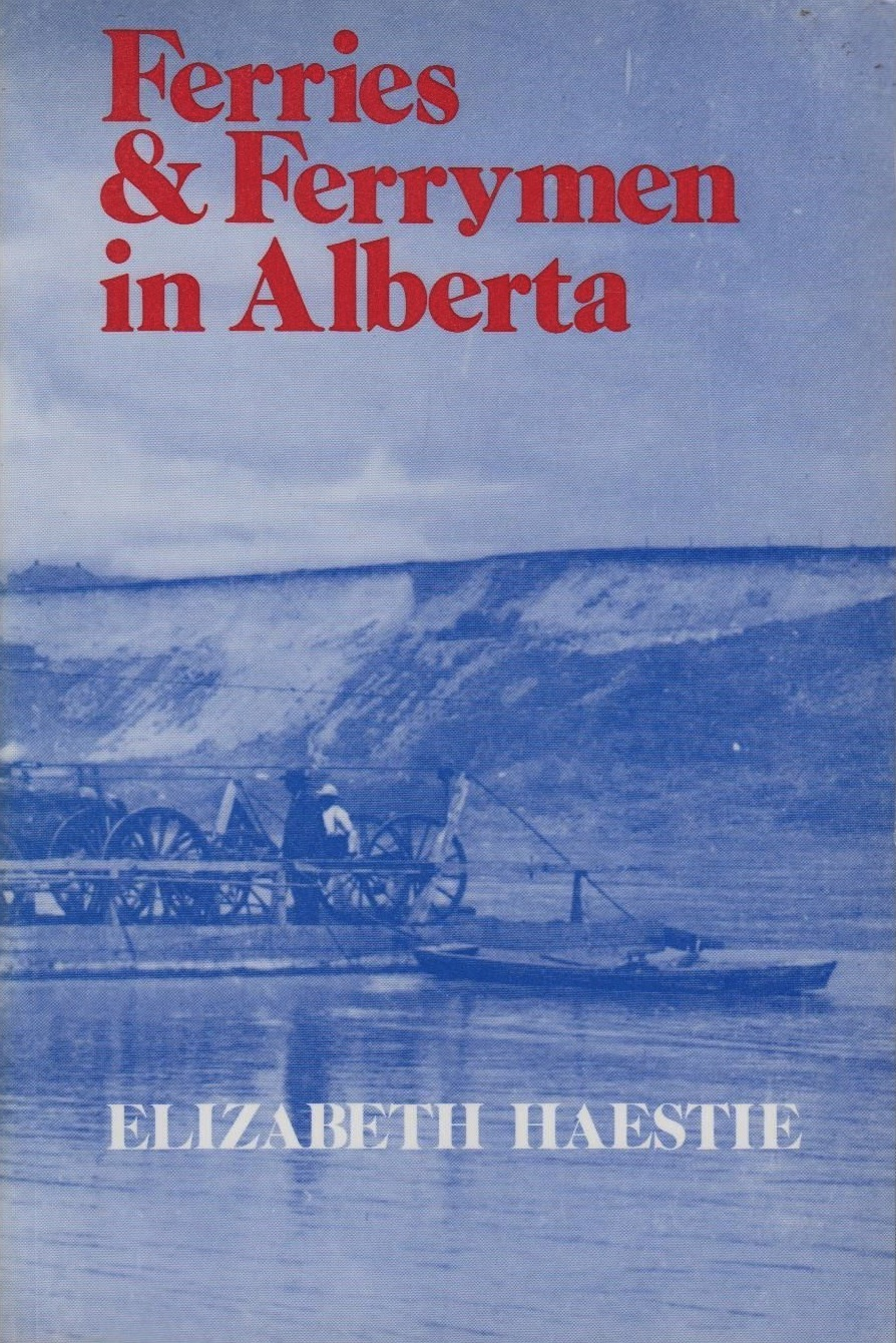 Cover of Ferries & Ferrymen in Alberta   Image from  Ebay