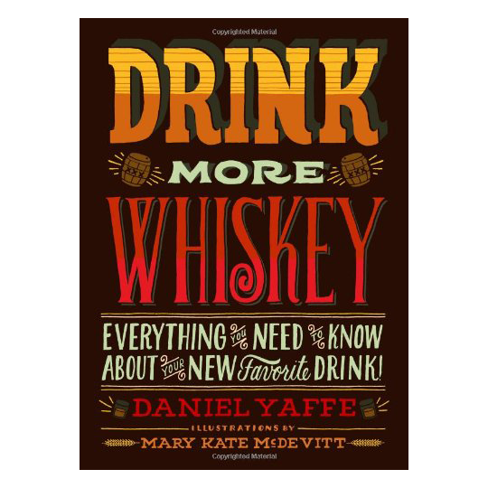 Drink More Whiskey!- Everything.png