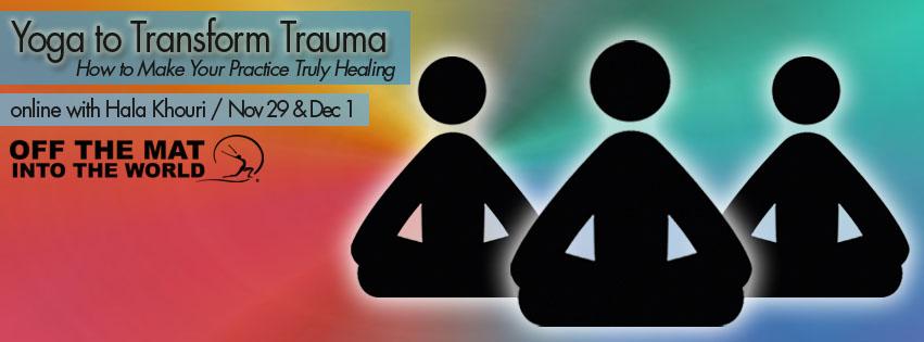 Yoga to Transform Trauma