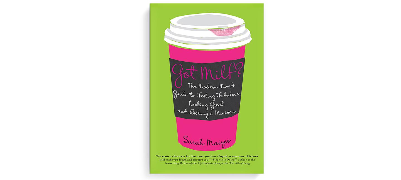 Got MILF?   Book cover