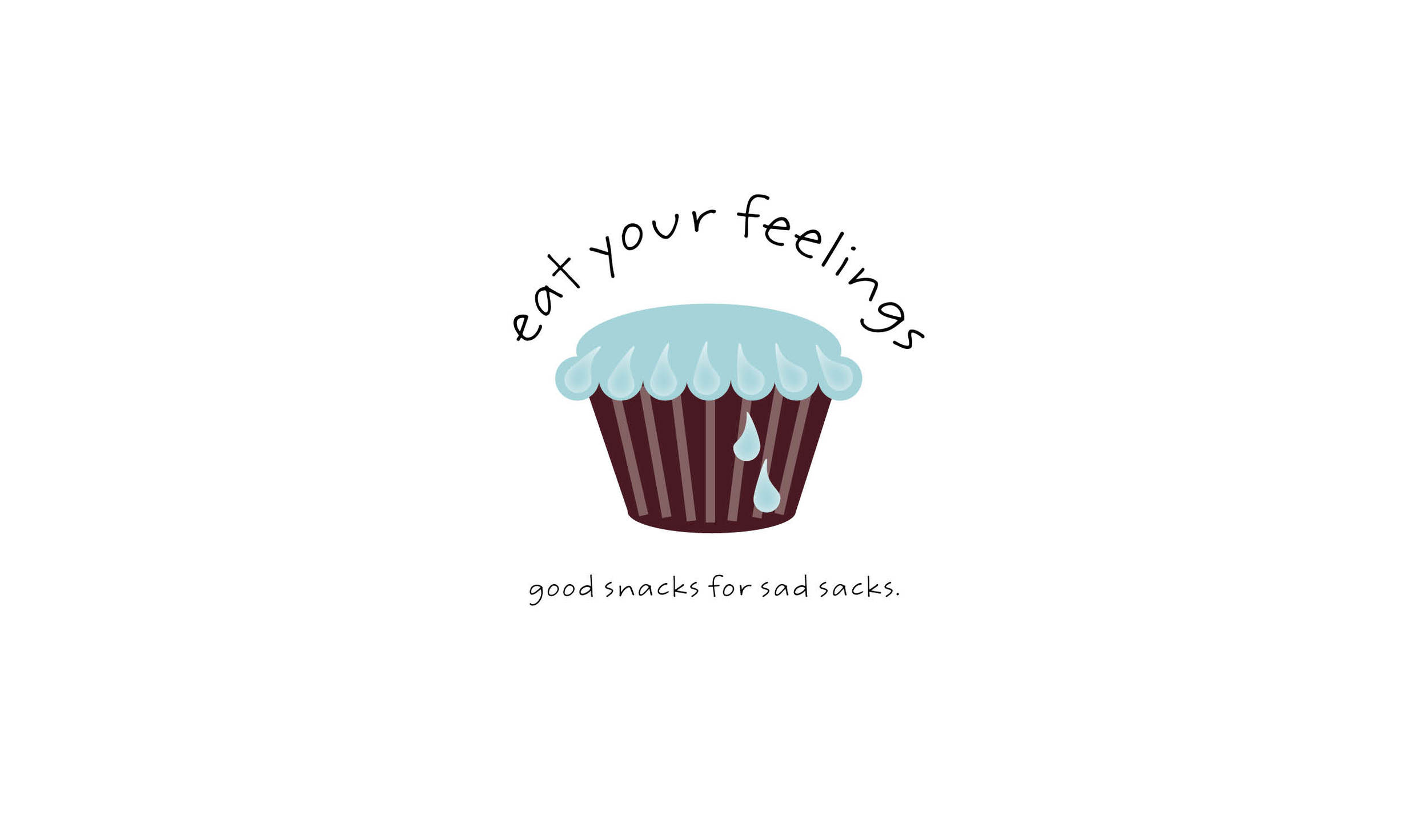 Eat Your Feelings | Baked goods