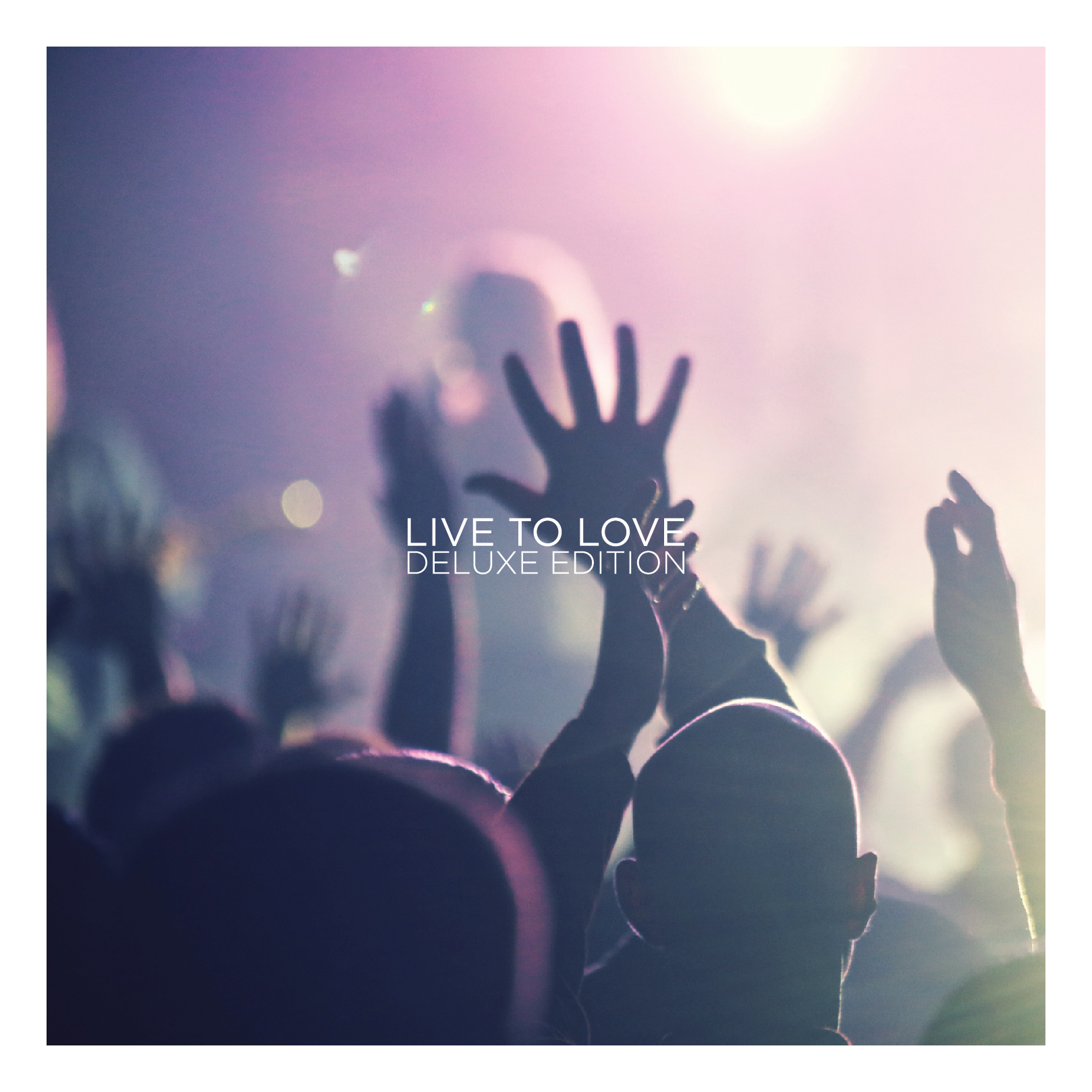 LIVE TO LOVE [DELUXE EDITION - 2014]