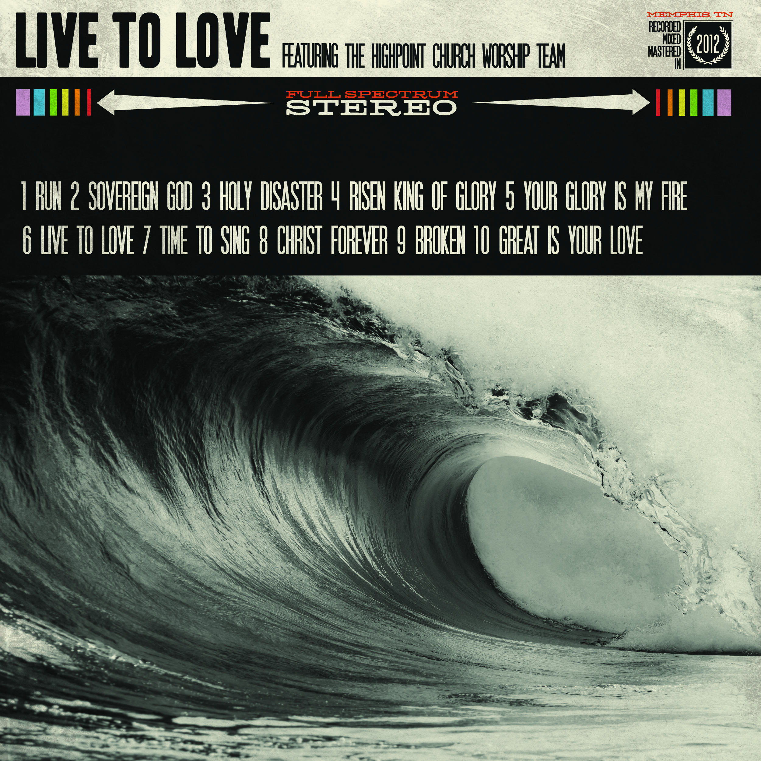 LIVE TO LOVE [2012]
