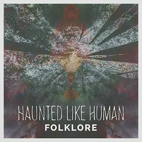 haunted like human folklore album art.jpg