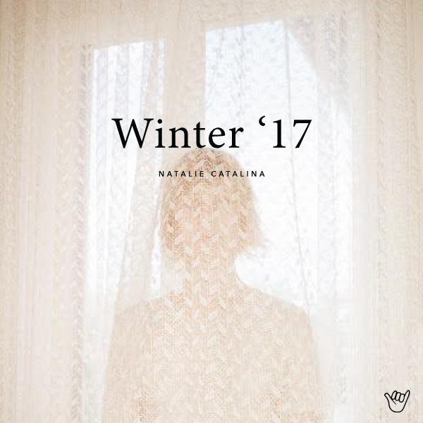 Winter 2017 Playlist on Natalie Catalina