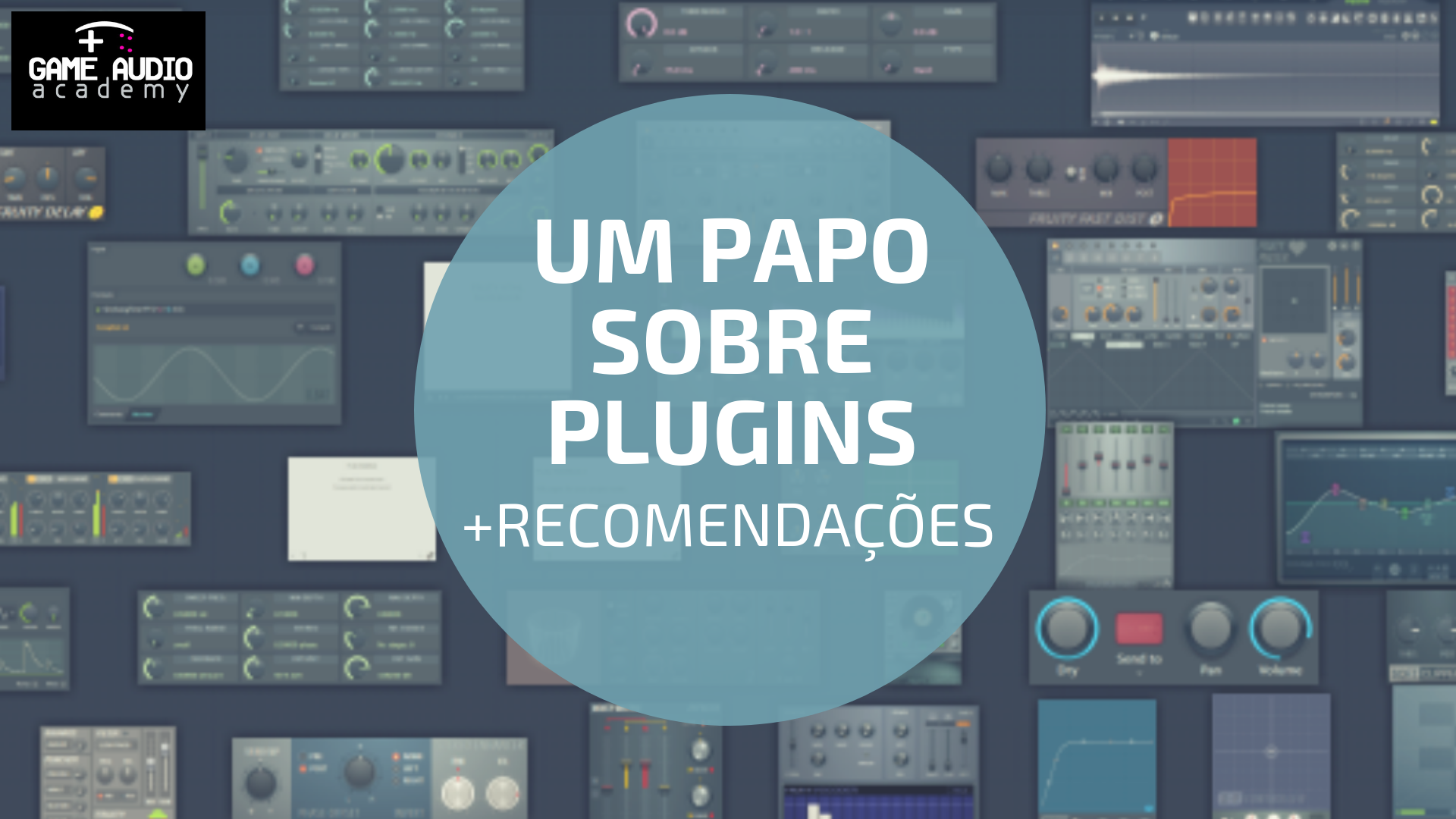 Capa Plugins Game Audio Academy
