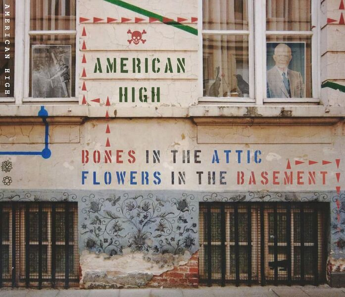 """American High Recently Released Their Latest Album, """"Bones in the Attic, Flowers in the Basement."""" Courtesy Photo"""