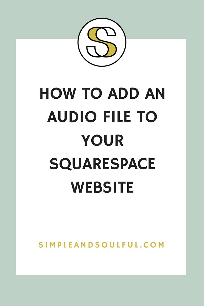 how to add an audio file to your squarespace site