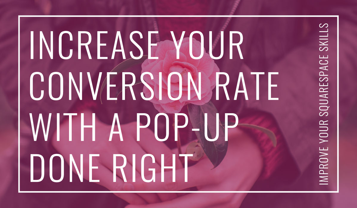 I used to be uncomfortable with the idea of adding a pop up to our website. But I changed my mind because pop-ups work. We doubled our conversion rate in less than a month. I made a video tutorial (and downloadable checklist) to show you how to add a pop-up on your Squarespace website from start to finish!