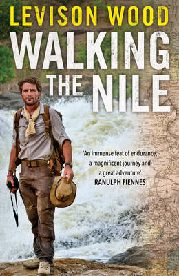 Walking the Nile is published by Simon & Schuster. Available online now.