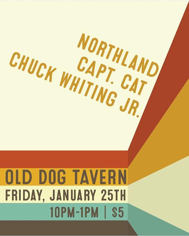 LIVE MUSIC//DANCING//FUNFUNFUN Show poster design for @chuckwhitingjr @captcatband #northlandband at @olddogtavern January 25th!