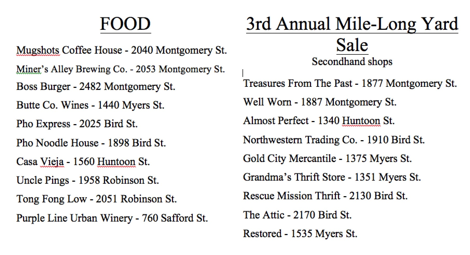 The Mile-Long Yard Sale will be on Montgomery St. from 2110 Salon and Spa to 5th and Montgomery St.  Listed above are some places you may like to try while you're in downtown! From getting a cup of coffee before breakfast to sipping on a glass of wine by dinner, Downtown Oroville has everything to offer. While you're shopping in the Yard Sale, check out these awesome secondhand shops or the End-of-the-Summer deals in all of the shops throughout downtown!See you all there bright and early!