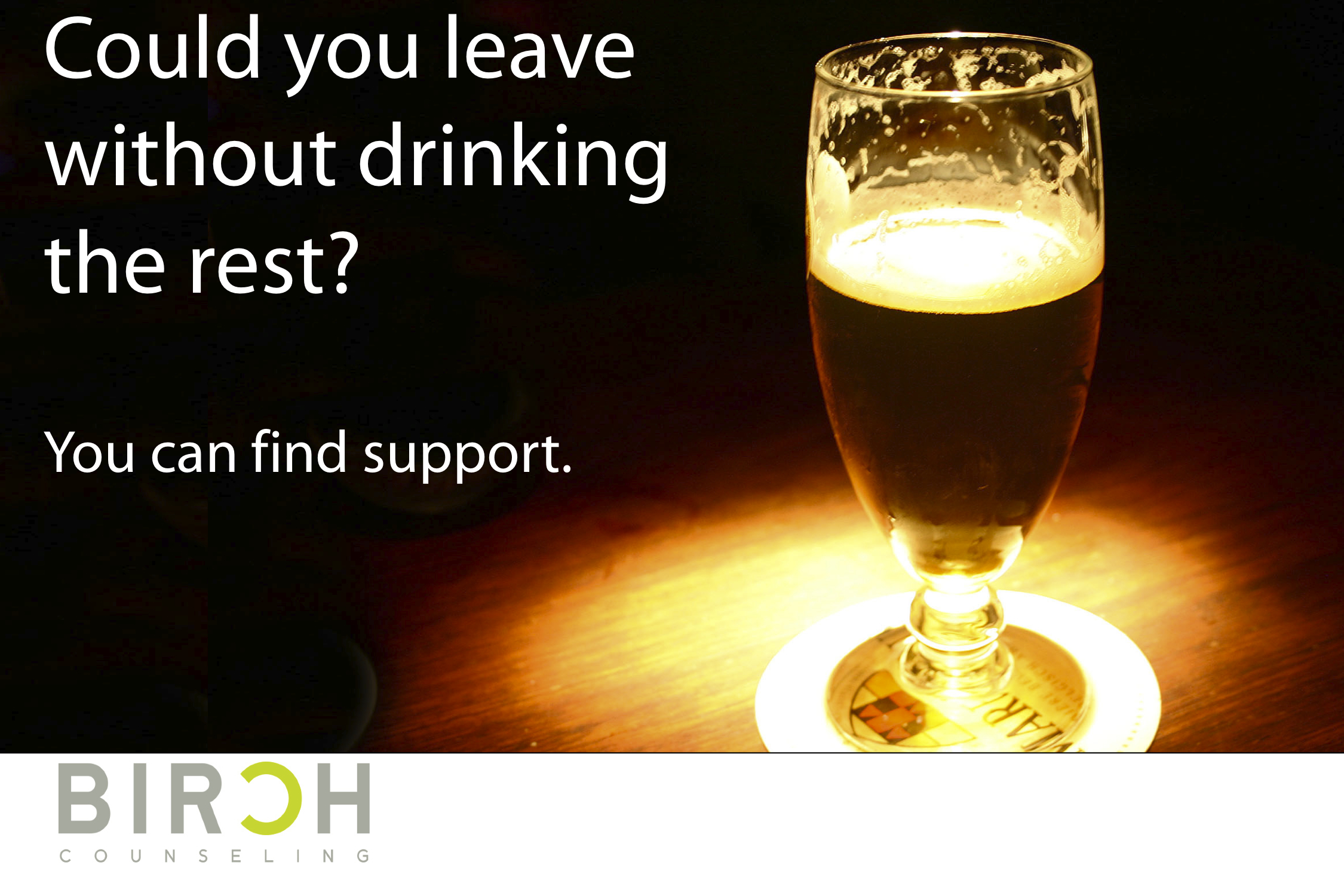 This simple question could lead to an exploration about alcohol abuse or dependency.