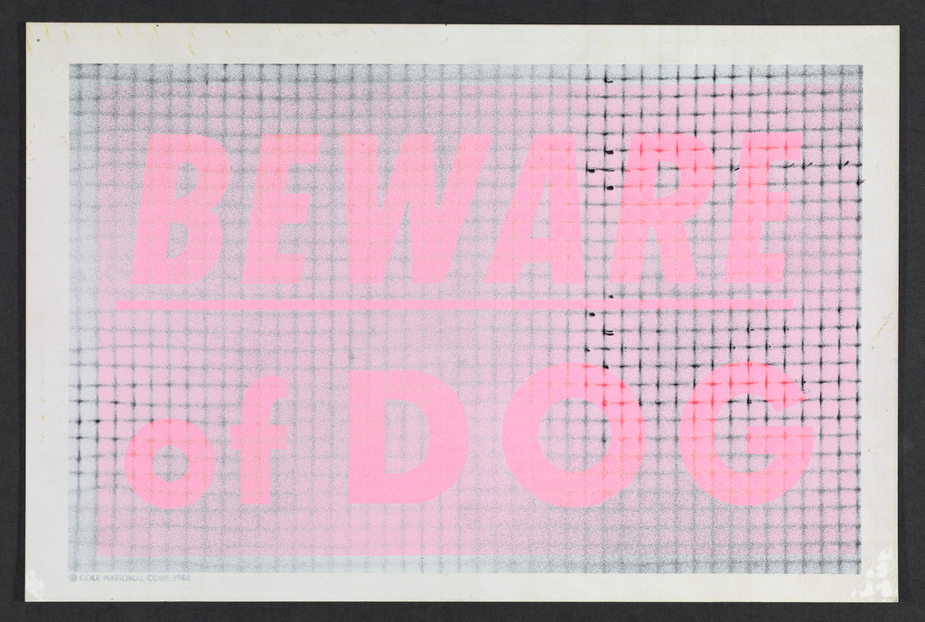 Beware of Dog, 1970, spray paint on plastic sign. @ Robert Mapplethorpe Foundation . Used by permission.