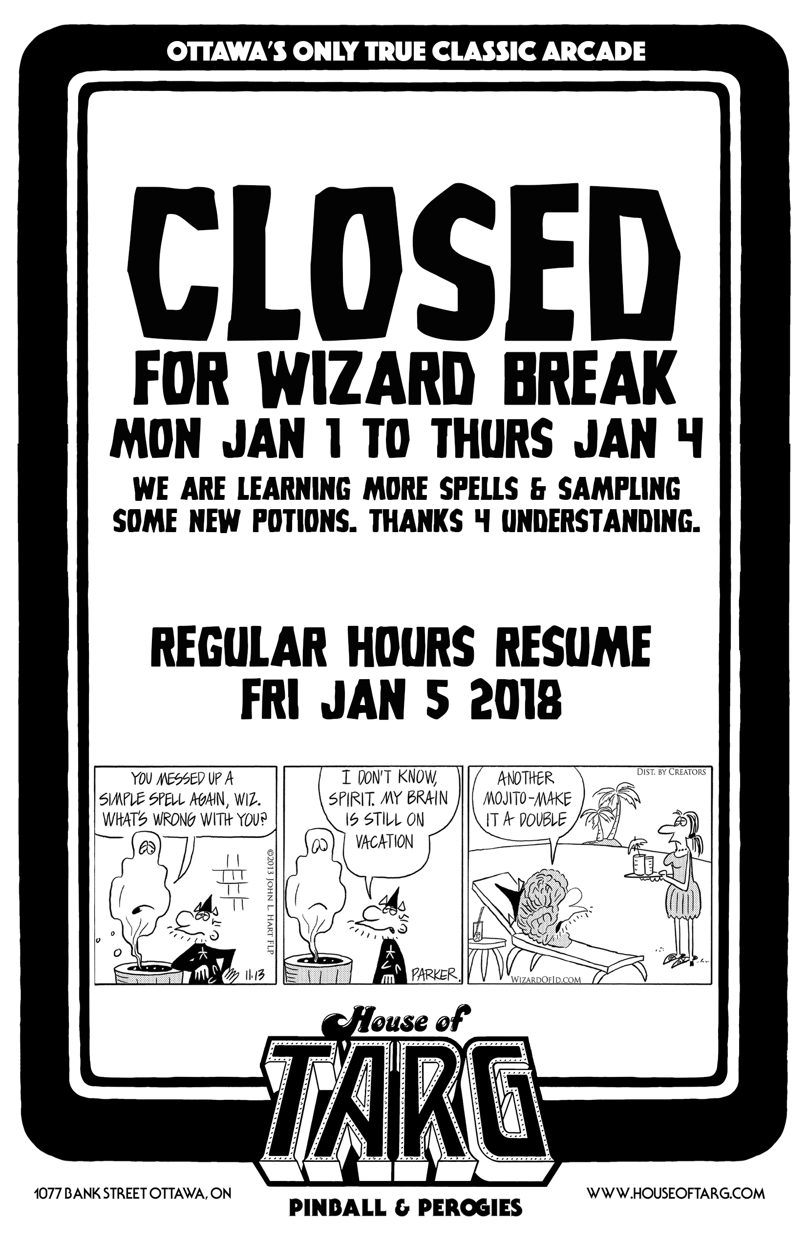 Closed Wizard Break 2018.jpg