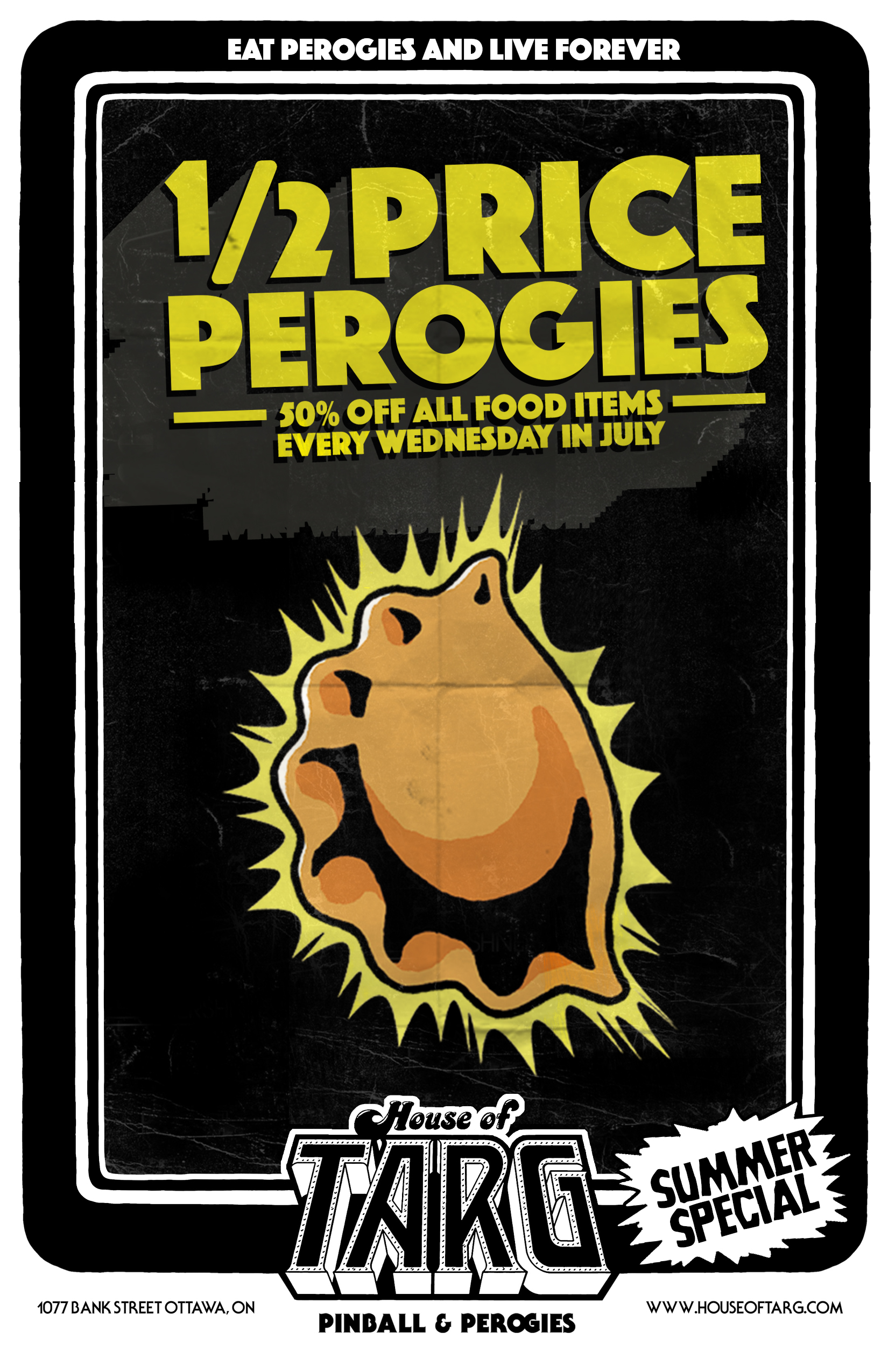 WEDNESDAY PEROGI DEALS - 5pm - Close 50% Off All Food on our Menu - Every Wed THis July